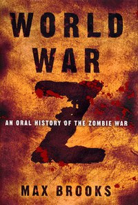 http://upload.wikimedia.org/wikipedia/en/thumb/7/76/World_War_Z_book_cover.jpg/200px-World_War_Z_book_cover.jpg