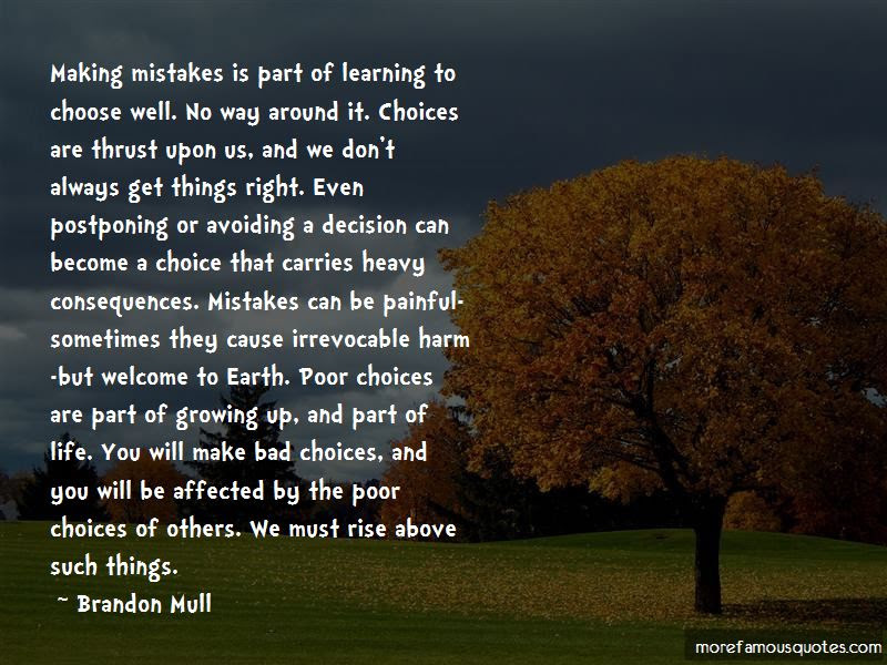 Quotes About Making Bad Choices In Life Top 5 Making Bad Choices In
