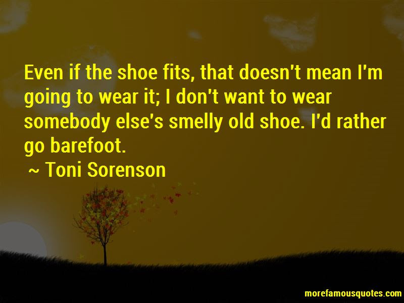 Shoe Fits Wear It Quotes Top 6 Quotes About Shoe Fits Wear It From