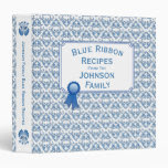 Blue Ribbon Delft Blue Family Recipes Binder