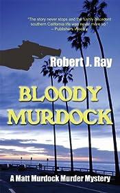 Bloody Murdock by Robert J. Ray