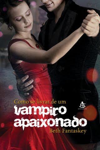 Resultado de imagem para como se livrar de um vampiro apaixonado capa