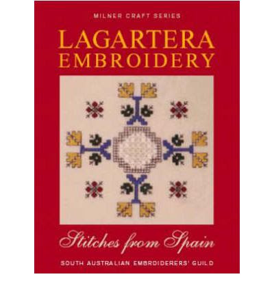 Lagartera Embroidery: Stitches from Spain