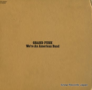 GRAND FUNK we're an american band