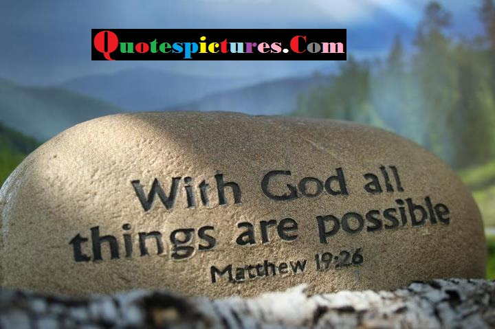 Bible Quotes With God All Things Are Possible By Mathew