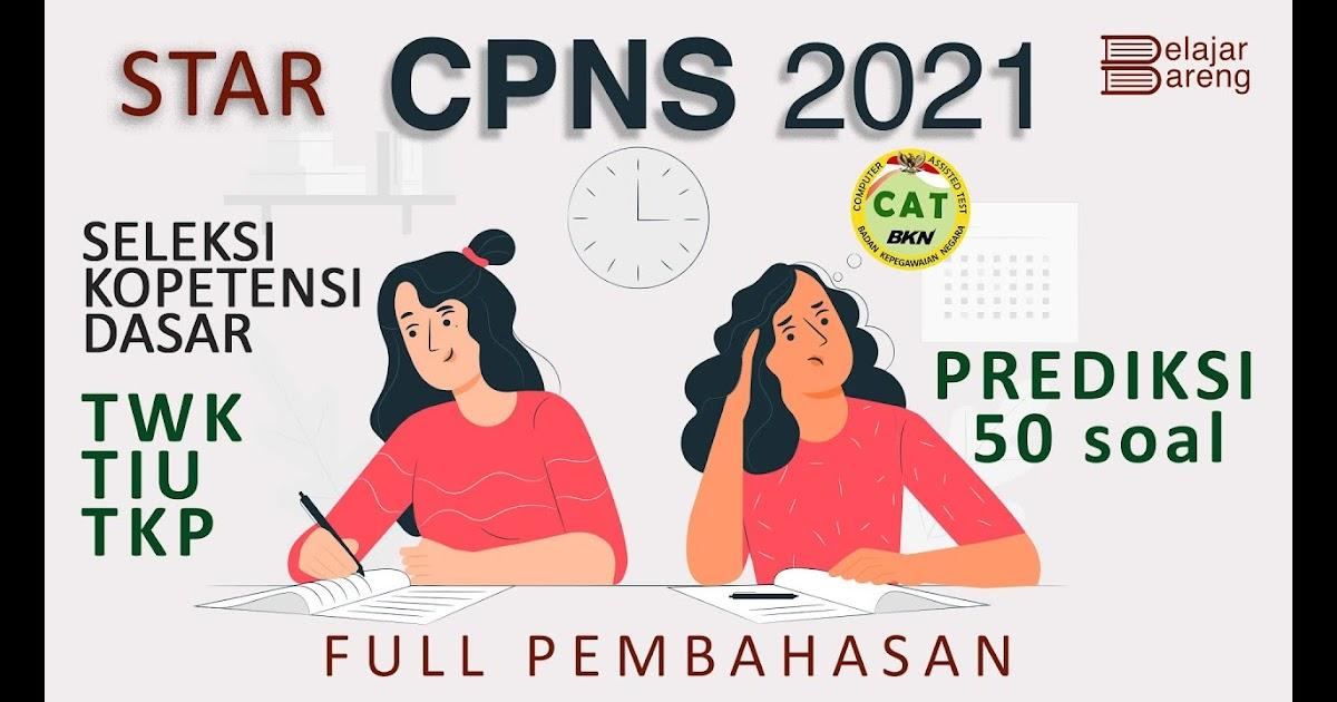 Soal Tes Kemampuan Dasar Cpns 2021 - Wulan Tugas