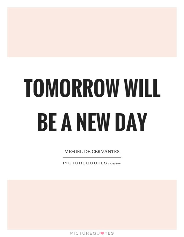 A New Day Quotes A New Day Sayings A New Day Picture Quotes Page 3