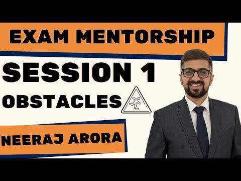 Exam Mentorship Session 1 | Neeraj Arora | Obstacles
