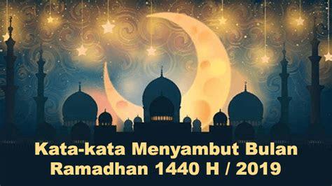 kata kata menyambut bulan ramadhan