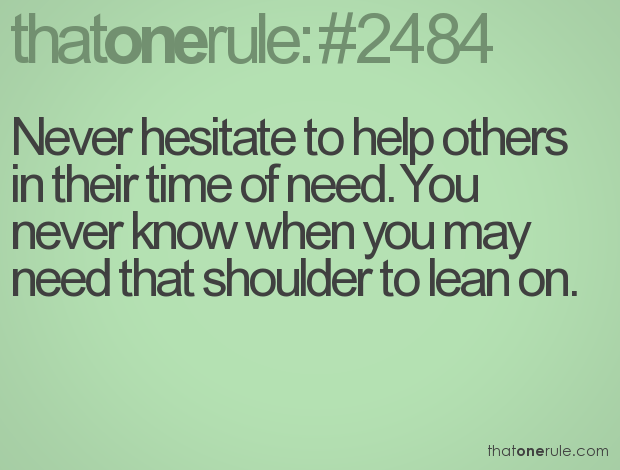 Quotes About Time Of Need 539 Quotes