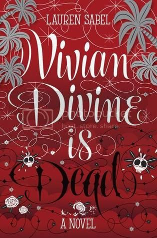 https://www.goodreads.com/book/show/18651963-vivian-divine-is-dead