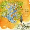 Kaiti Jones: Growing Things - EP