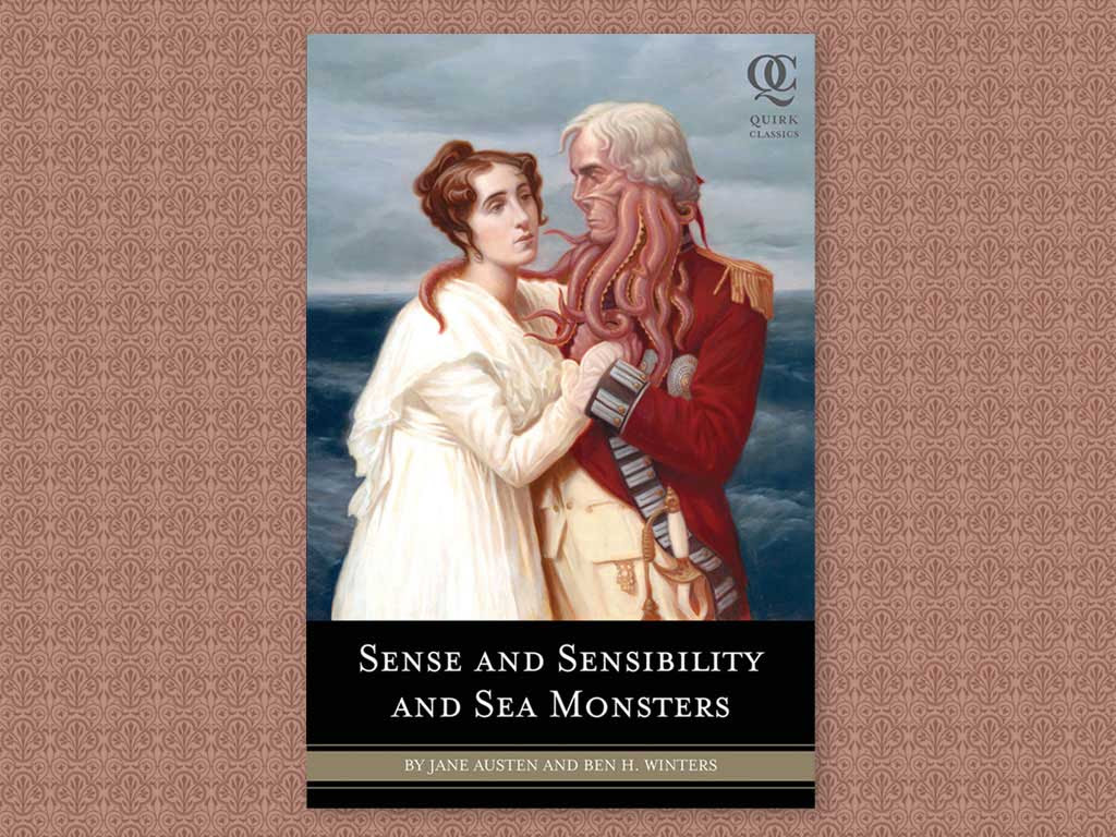 Sense and Sensibility and Sea Monsters (Quirk Classics): Jane ...