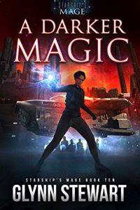 A Darker Magic by Glynn Stewart