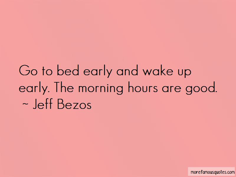 Wake Up Early This Morning Quotes Top 30 Quotes About Wake Up Early