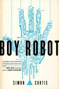 Title: Boy Robot, Author: Simon Curtis