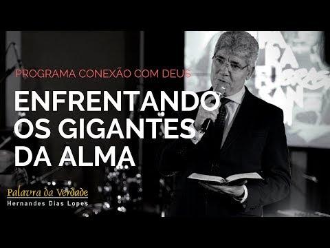 Enfrentando os Gigantes da Alma - Rev. Hernandes Dias Lopes