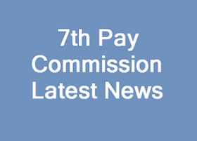 7th Pay Commission – Outcome of the Meeting held on October 24 – Only a Brief?? - For central Governement staffs
