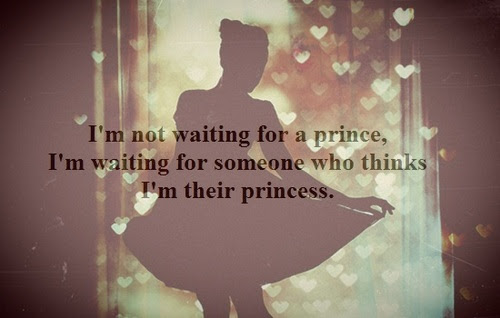 Cute Love Quote I Am Mot Waiting For A Prince Quotespicturescom