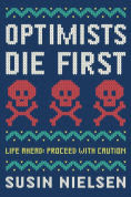Title: Optimists Die First, Author: Susin Nielsen