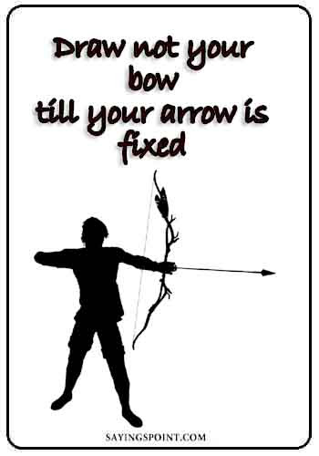 75 Classy Archery Sayings And Quotes Sayings Point