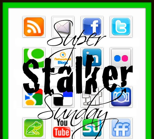 I'm Featured on Super Stalker Sunday