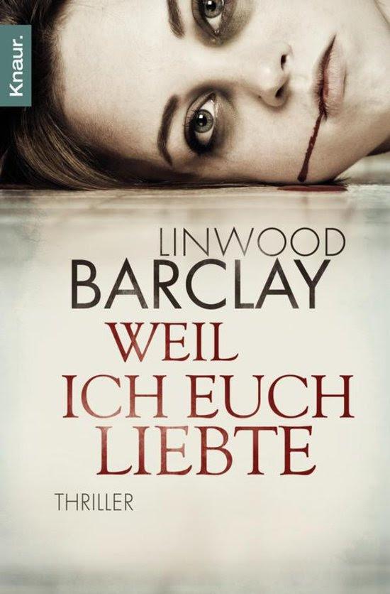 Bildergebnis für weil ich euch liebte linwood barclay knaur