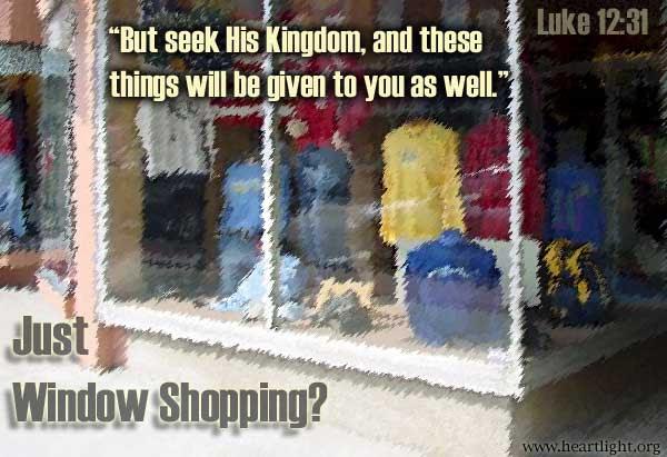 Inspirational illustration of Luke 12:31