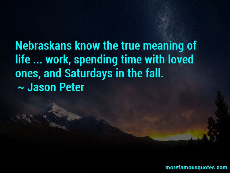 Quotes About Time With Loved Ones Top 31 Time With Loved Ones