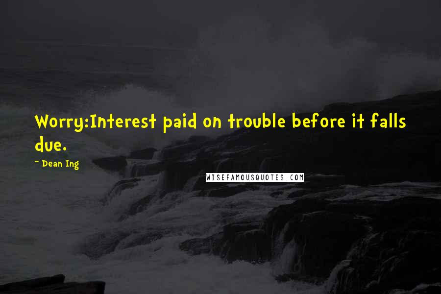 Dean Ing Quotes Wise Famous Quotes Sayings And Quotations By Dean Ing