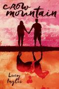 Title: Crow Mountain, Author: Lucy Inglis