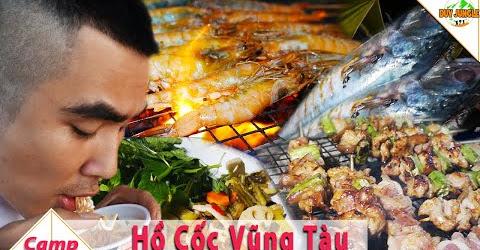 Cắm Trại Nấu Ăn Tập 2 | Hồ Cốc Vũng Tàu: đại tiệc camping | Duy Jungle