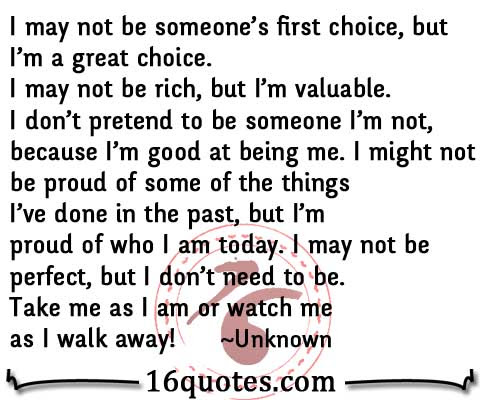 I May Not Be Someones First Choice But Im A Great Choice