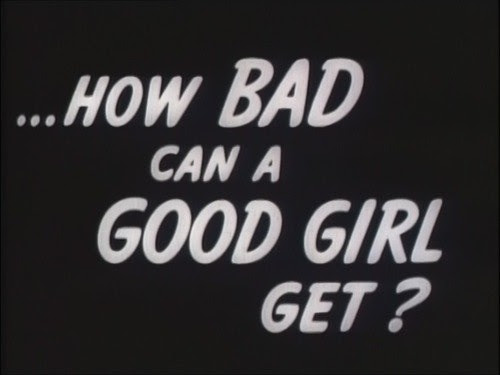 Top 100 Good Girl Bad Girl Quotes