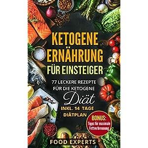 herunterladen Ketogene Ernährung für Einsteiger: 77..