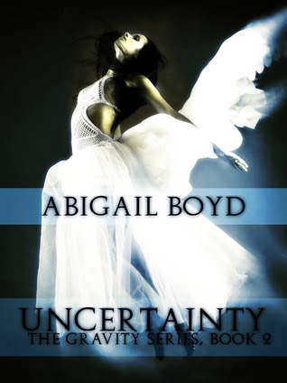 Uncertainty (Gravity, #2)