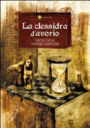 More about La clessidra d'avorio