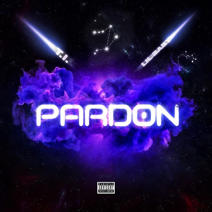 T.I. - Pardon (feat. Lil Baby) (Clean / Explicit) - Single [iTunes Plus AAC M4A]