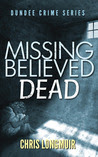 Missing Believed Dead