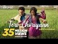 Teri Choriyaan Lyrics   chhalang   Rajkummar R, Nushrratt B   Guru Randhawa, VEE, Payal Dev