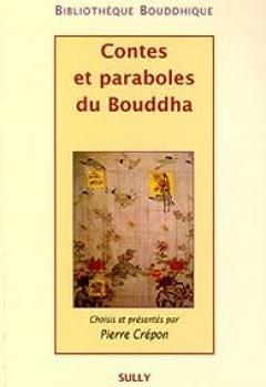 Contes et paraboles de Bouddha - Pierre Crépon