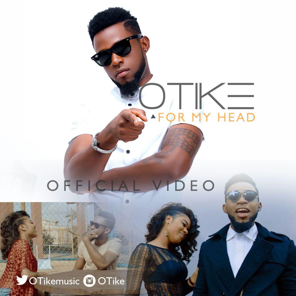 VIDEO: OTike – For My Head