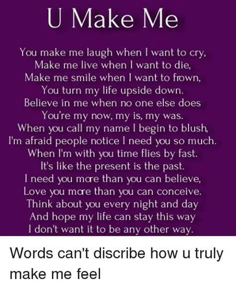 U Make Me Love U Quotes