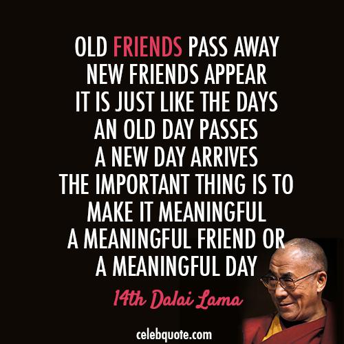 14th Dalai Lama Tenzin Gyatso Quote About Pass Away Meaningful