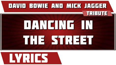 dancing   street david bowie tribute lyrics youtube