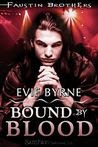 Bound By Blood (The Faustin Bros., #2)