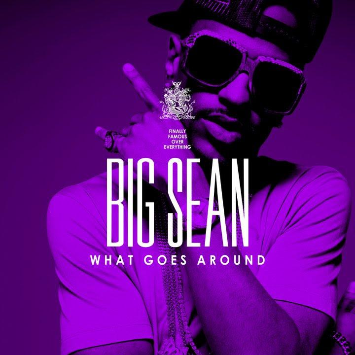 big sean what goes around album cover. Big Sean- What Goes Around