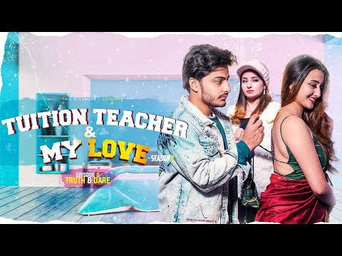 Tuition Teacher & My Love | Season 2 | Ep:02 Truth & Dare | New Web Series | This is Sumesh