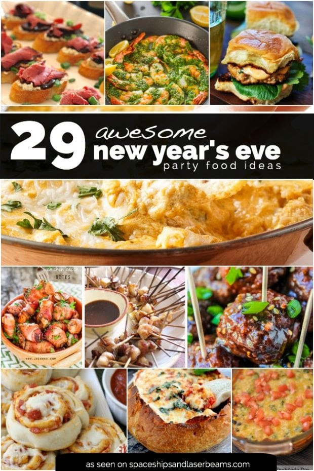 29 New Years Eve Party Food Recipes Spaceships And Laser Beams