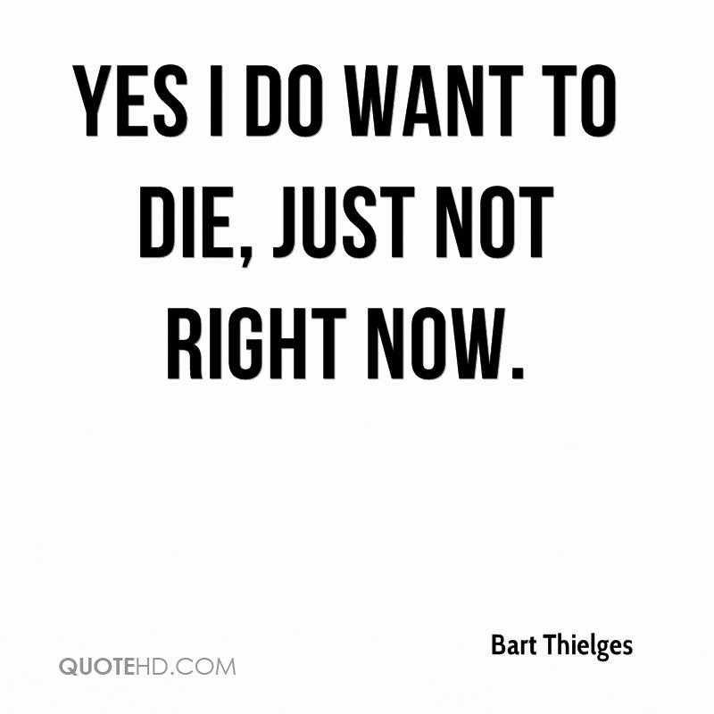 Bart Thielges Quotes Quotehd